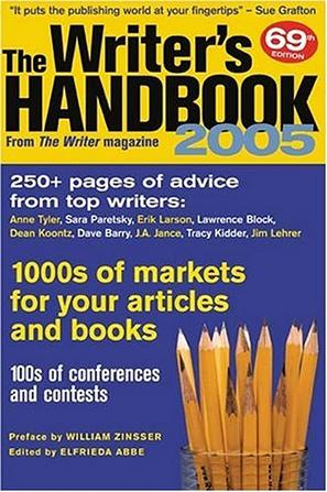 The Writers Handbook 2005 (Writer's Handbook)