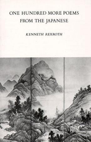One Hundred More Poems from the Japanese (New Directions Book)
