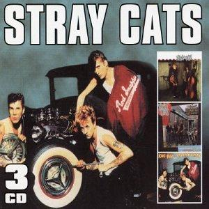 Stray Cats/Gonna Ball/Rant N' Rave With the Stray Cats