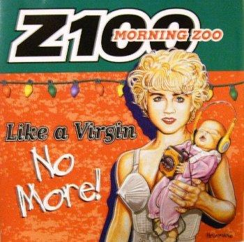 Z100 Morning Zoo - Like A Virgin No More!