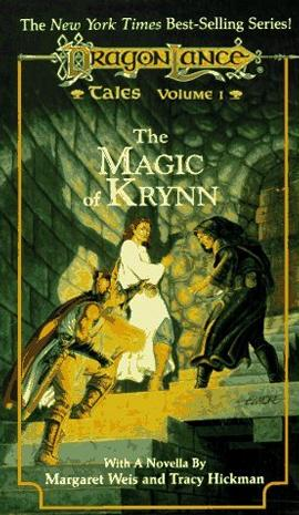 The Magic of Krynn (DragonLance Tales, Book 1)