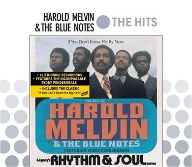 If You Don't Know Me by Now: The Best of Harold Melvin & the Blue Notes