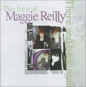 The Best of Maggie Reilly: There and Back Again