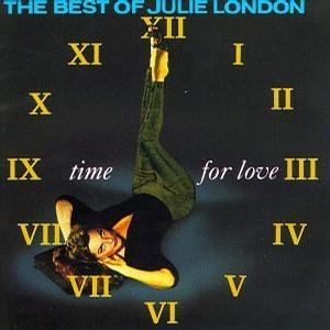 Time for Love - The Best of Julie London
