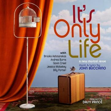 It's Only Life: Songs of John Bucchino