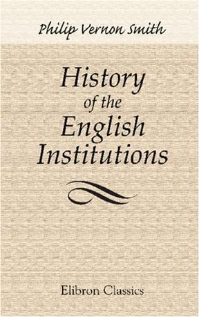History of the English Institutions