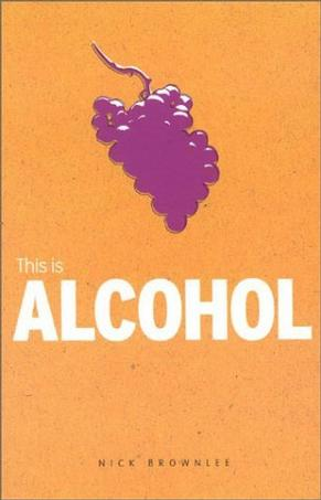 This Is Alcohol (Addiction)