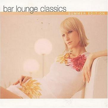 Various Artists - Bar Lounge Classics Summer Edition