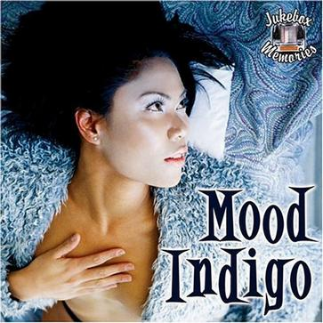 Mood Indigo: Jukebox Memories