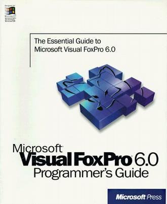 Microsoft Visual Foxpro 6.0 Programmer's Guide (Programmer's Guide)
