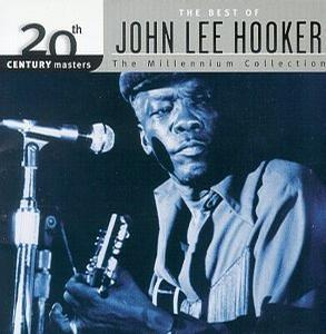 20th Century Masters: The Best Of John Lee Hooker (Millennium Collection)
