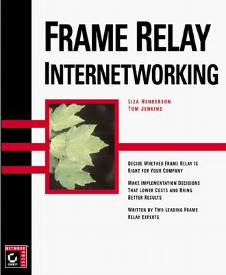 Frame Relay Internetworking