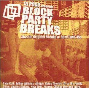 Block Party Breaks: Classic Original Breaks & Rare Funk 45s