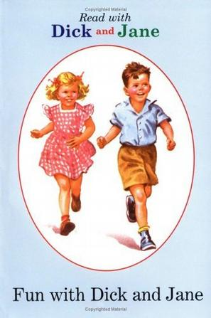 Fun with Dick and Jane (Dick and Jane)