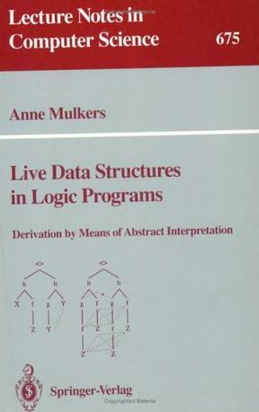 Live Data Structures in Logic Programs