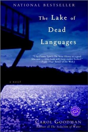 The Lake of Dead Languages (Ballantine Reader's Circle)