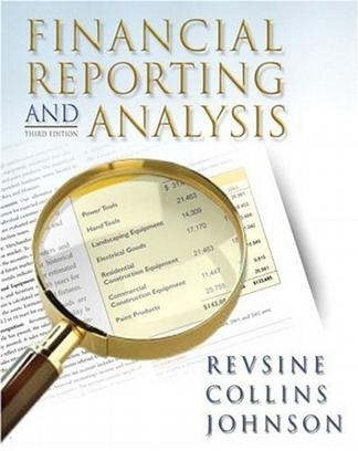 Financial Reporting and Analysis (3rd Edition)