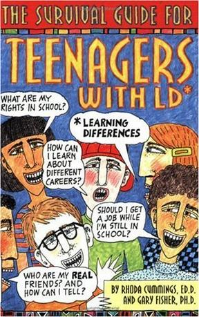 The Survival Guide for Teenagers With Ld* (*Learning Differences)