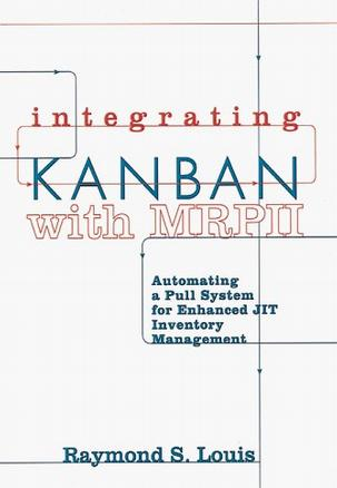 Integrating Kanban With Mrpii