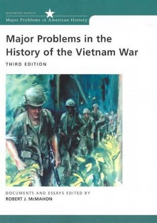 Major Problems in the History of the Vietnam War
