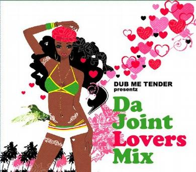Dub Me Tender Presentz Da Joint Love
