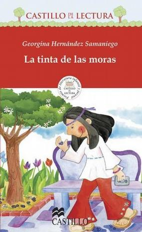 La tinta de las moras / The Color of Grapes (Castillo De La Lectura Roja / Red Reading Castle)