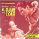 The Private Lives Of Elizabeth & Essex: World Premiere Recording Of The Complete Score (1939 Film)