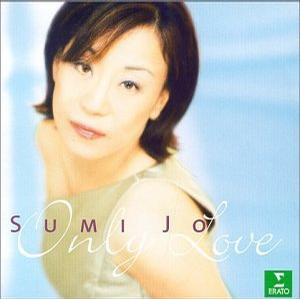 Sumi Jo - Only Love