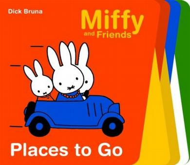 Places to Go (Miffy and Friends)