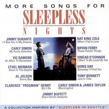 "More Songs for Sleepless Nights: A Collection Inspired by ""Sleepless in Seattle"""
