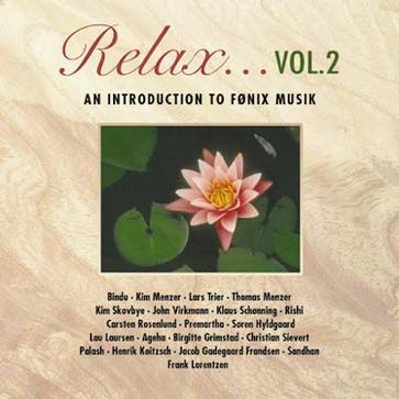 Relax Vol.2 -- an introduction to Fønix Musik