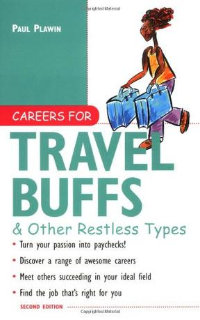 Careers for Travel Buffs and Other Restless Types