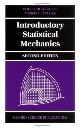 Introduction to statistical mechanics bowley and sanchez