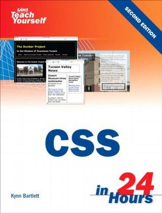Sams Teach Yourself CSS in 24 Hours (2nd Edition) (Sams Teach Yourself in 24 Hours)