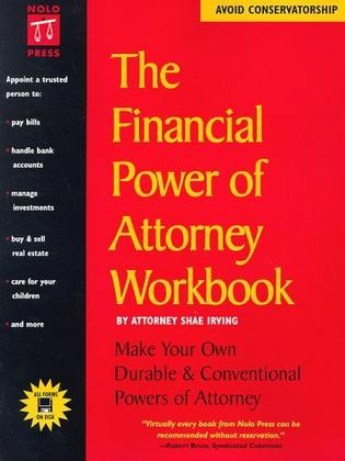 The Financial Power of Attorney Workbook (Nolo Press Self-Help Law)