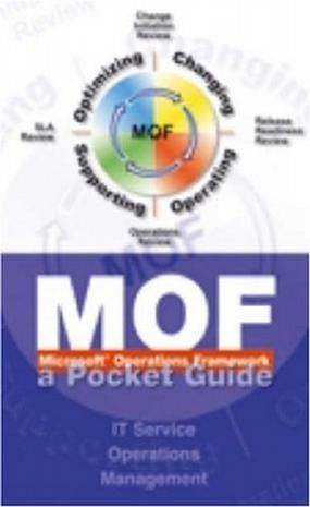 MOF (Microsoft Operations Framework)