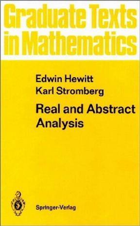 Real and Abstract Analysis (Graduate Texts in Mathematics)