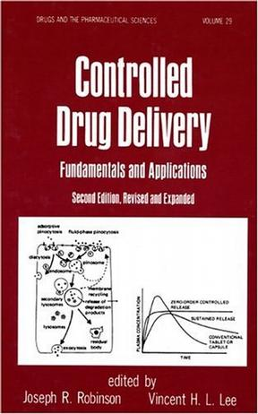 Controlled Drug Delivery (Drugs and the Pharmaceutical Sciences