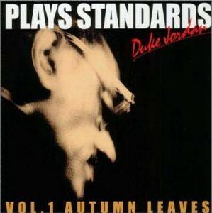Plays Standards V.1: Autumn Leaves