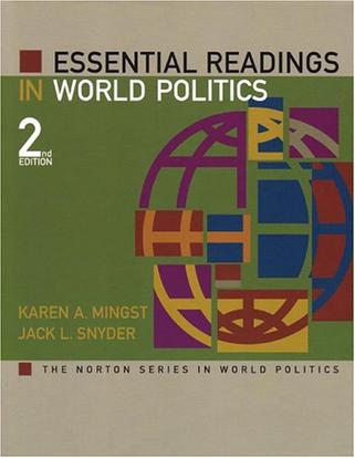 ESSENTIAL READINGS IN WORLD POLITICS 2nd EDITION