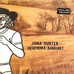 Devendra Banhart/Jana Hunter