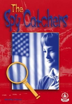The Spy Catchers (Cover-to-Cover Chapter 2 Books
