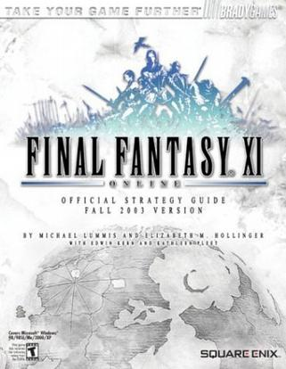 Final Fantasy XI Online Official Strategy Guide (Fall 2003 Version)
