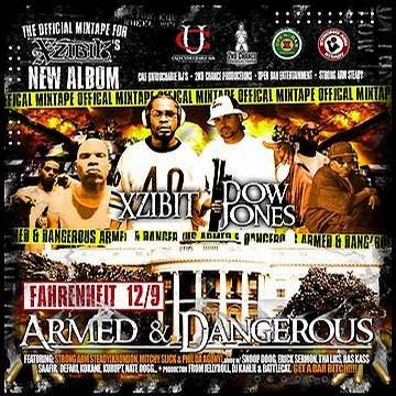 Xzibit & The Strong Arm Steady Gang present ARMED & DANGEROUS [Mixtape] [Limited Edition]