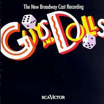 Guys And Dolls: The New Broadway Cast Recording (1992 Broadway Revival)