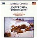 Piston: Violin Concertos Nos. 1 and 2; Fantasia Concertos