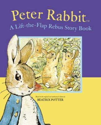 Peter Rabbit A Lift-the-Flap Rebus Story Book