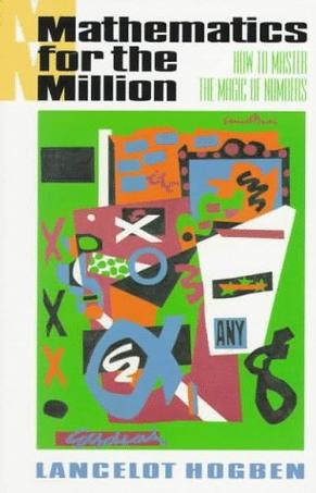 Mathematics for the Million/How to Master the Magic of Numbers