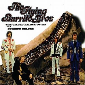 The Gilded Palace of Sin/Burrito Deluxe