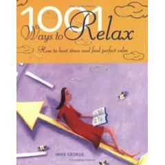 1001 WAYS TO RELAX.